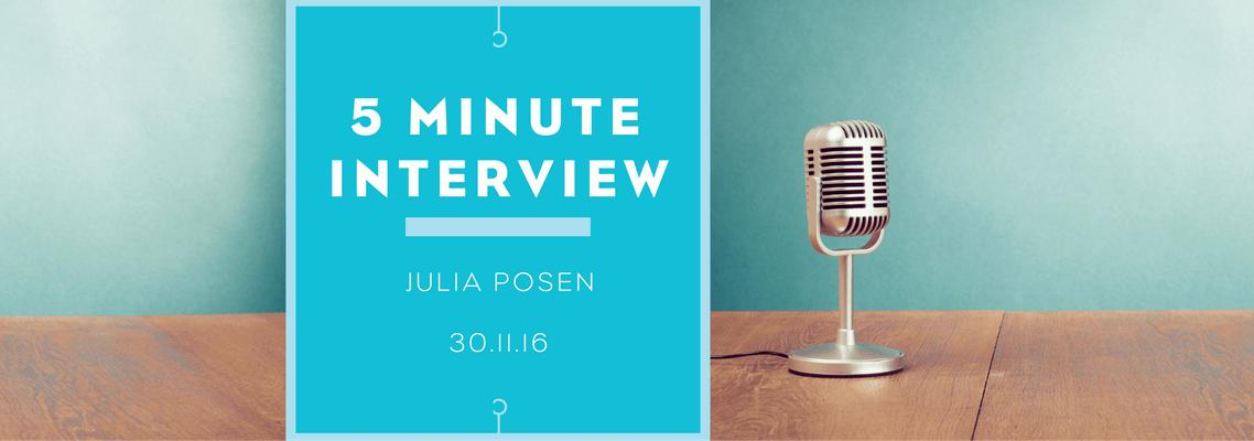 5 minutes with Julia Posen