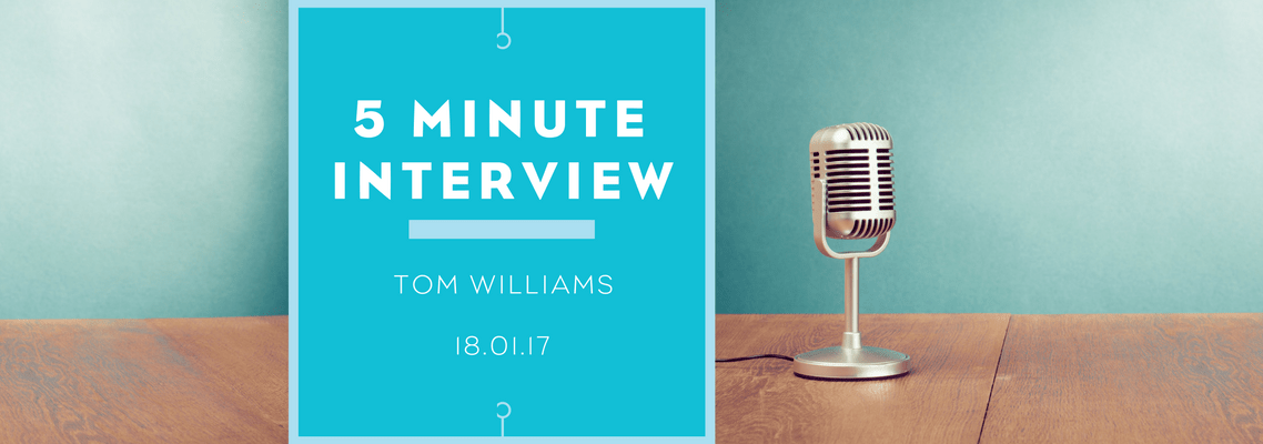 5 minutes with Tom Williams