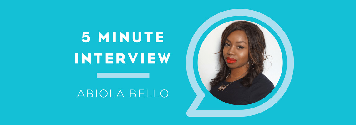 5 Minutes with Abiola Bello