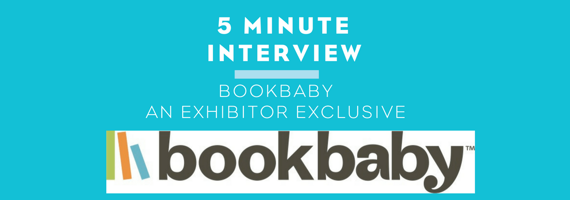 Five Minute Interview with BookBaby – an exhibitor exclusive