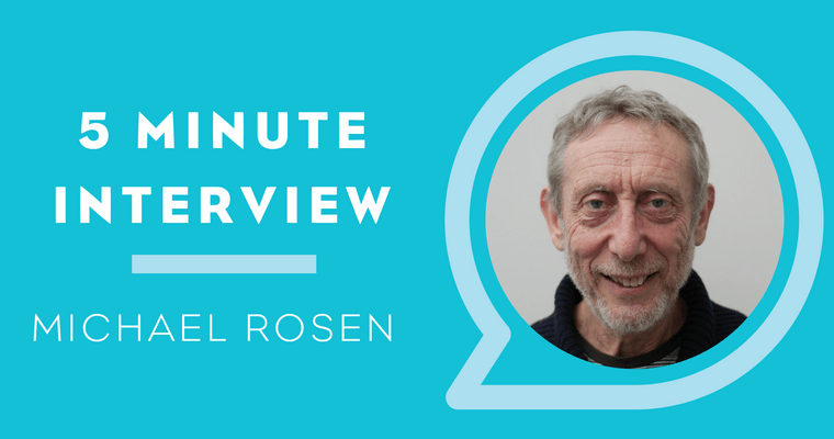 5 Minute Interview with Michael Rosen