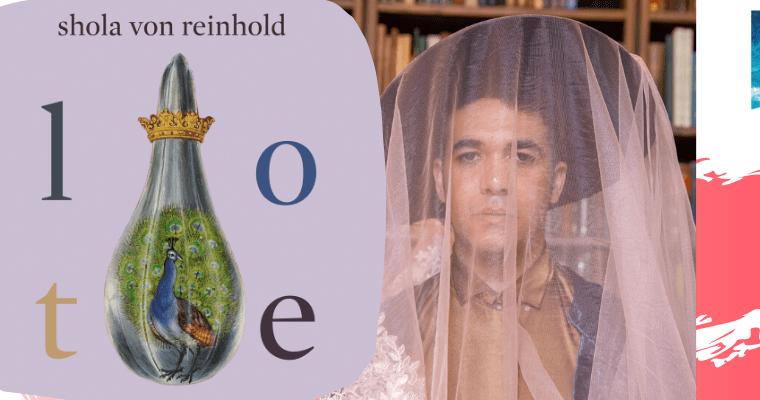 Lote by Shola von Reinhold