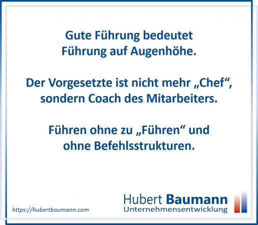"""Gute Führung bedeutet Führung auf Augenhöhe. Der Vorgesetzte ist nicht mehr """"Chef"""", sondern wird zum Coach der Mitarbeiter. Führen ohne zu """"Führen"""" und ohne Befehlsstrukturen."""
