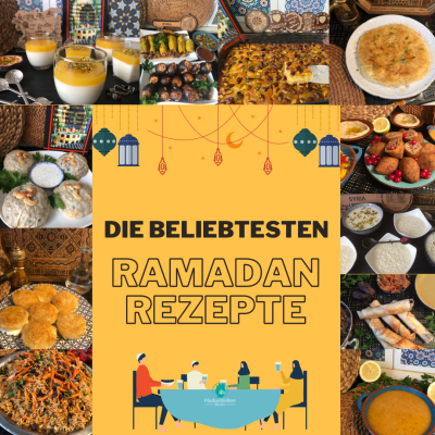 Die beliebtesten Ramadan Rezepte