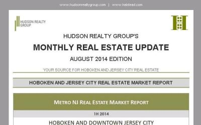 Hudson Realty Group Update – August 2014 Edition | Hoboken and Jersey City Real Estate
