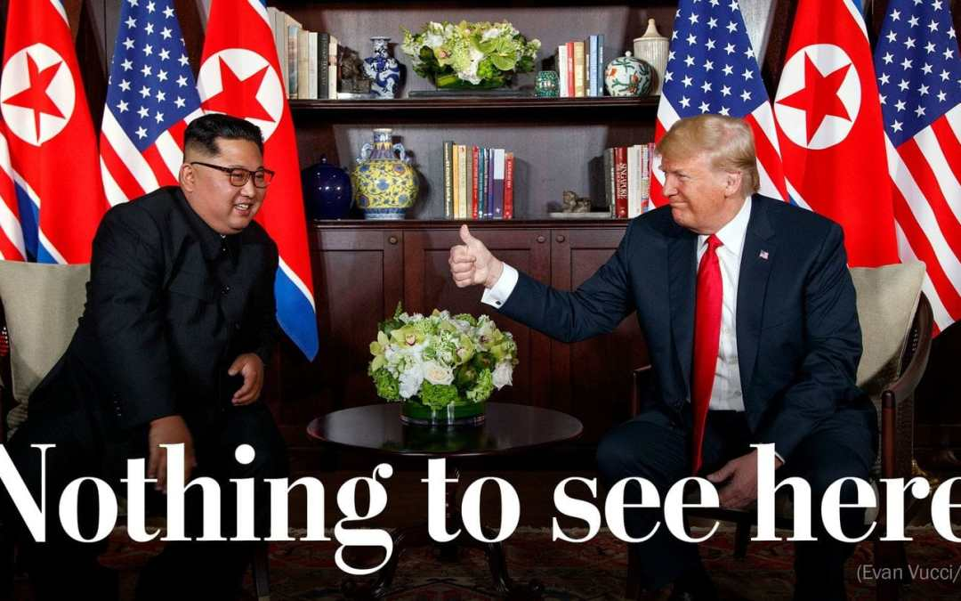 A historical moment with North Korea & a slew of empty promises?
