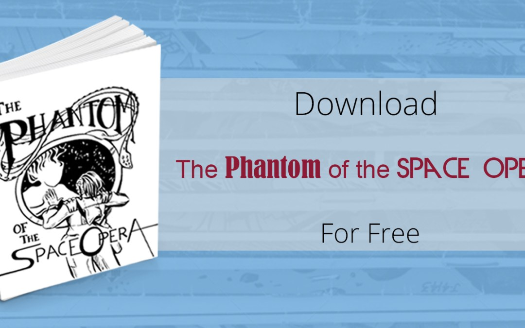 Phantom of the Space Opera