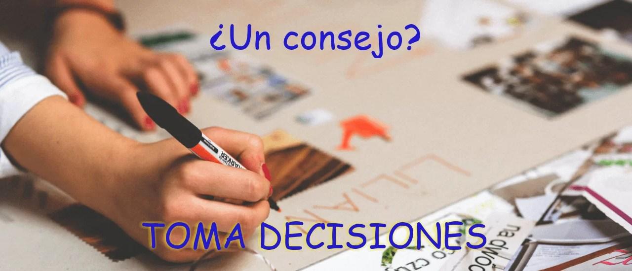 Tomar decisiones.