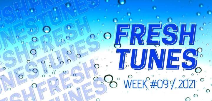 Fresh Tunes — Week 09 > 2021