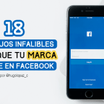 18 consejos infalibles para que tu marca triunfe en Facebook