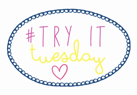 try it tuesday