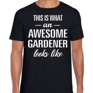 Awesome gardener / hovenier cadeau t-shirt zwart heren