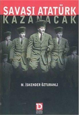 Savasi-Ataturk-Kazanacak