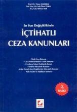 Timur Demirbaş-En Son Değişikliklerle İçtihatlı Türk Ceza Kanunları