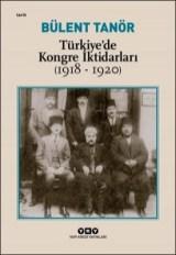 Bülent Tanör Türkiyede Kongre İktidarları