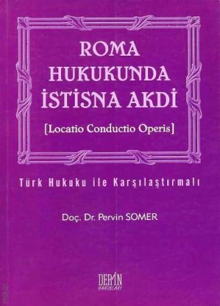 Pervin Somer- Roma Hukukunda İstisna Akdi