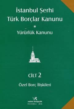 Ahmet Rona Serozan- İstanbul Şerhi – Türk Borçlar Kanunu – Yürürlük Kanunu