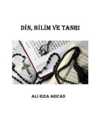 Alirıza Arıcan - Din, Bilim ve Tanrı