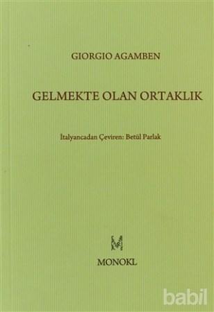 Giorgio Agamben - Gelmekte Olan Ortaklık