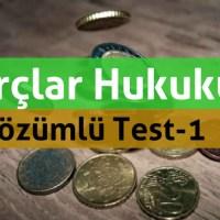 Borçlar Hukuku (Genel) Çözümlü Test-1