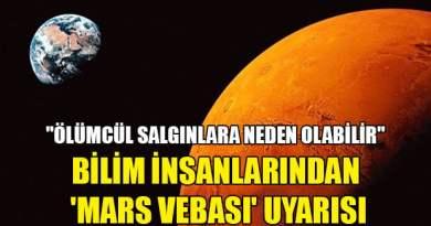 #1 NeHABER BÜLTENİ- 'MARS VEBASI' ASLINDA NE?