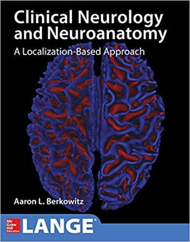 Lange Clinical Neurology and Neuroanatomy