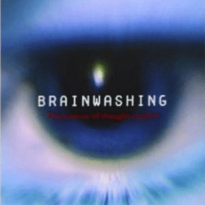 Brainwashing: The Science of Thought Reform by Kathleen Taylor