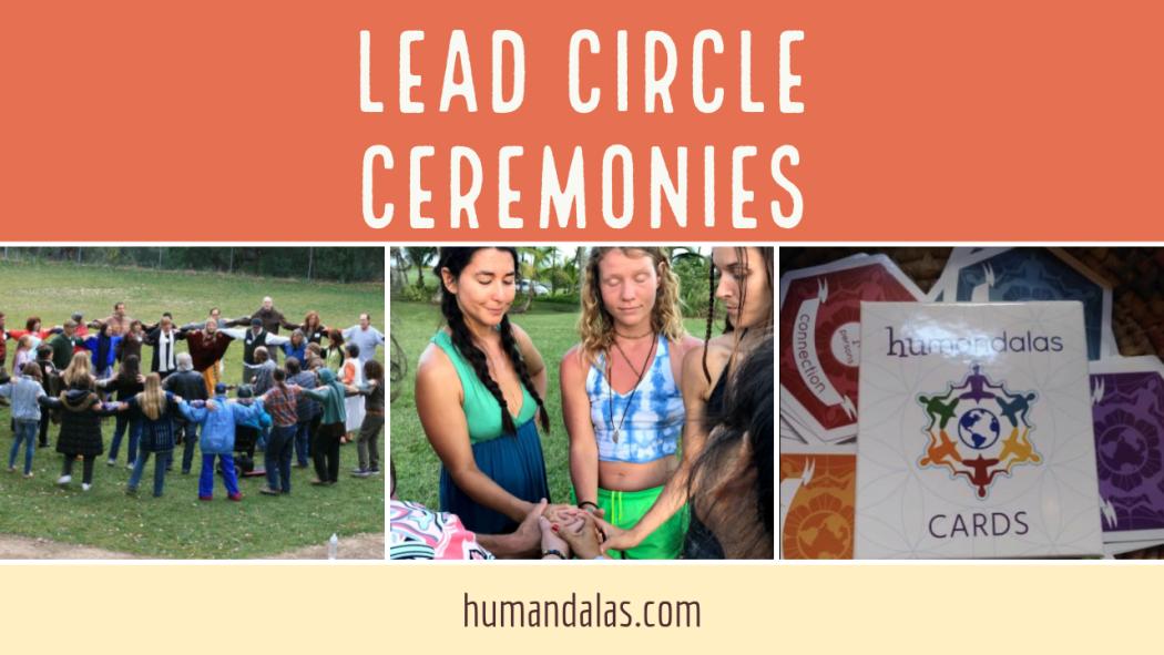 Lead Circle Ceremonies