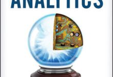 Photo of Predictive Analytics: The Power to Predict Who Will Click, Buy, Lie, or Die
