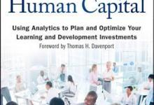 Photo of Developing Human Capital: Using Analytics to Plan and Optimize Your Learning and Development Investments