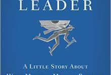 Photo of The Go-Giver Leader: A Little Story About What Matters Most in Business