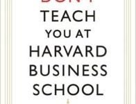 Photo of What They Don't Teach You At Harvard Business School