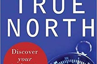 Photo of True North: Discover Your Authentic Leadership