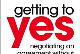 Photo of Getting to Yes: Negotiating an agreement without giving in