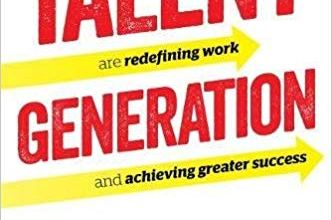 Photo of Talent Generation: How Visionary Organizations Are Redefining Work and Achieving Greater Success