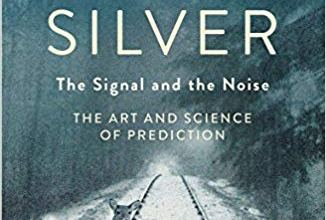 Photo of The Signal and the Noise: The Art and Science of Prediction