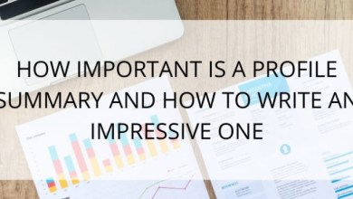 Photo of Your Profile Summary is Important. Write an Impressive One