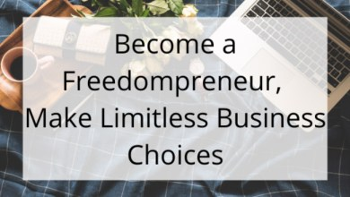 Photo of What Will Make You a Freedompreneur