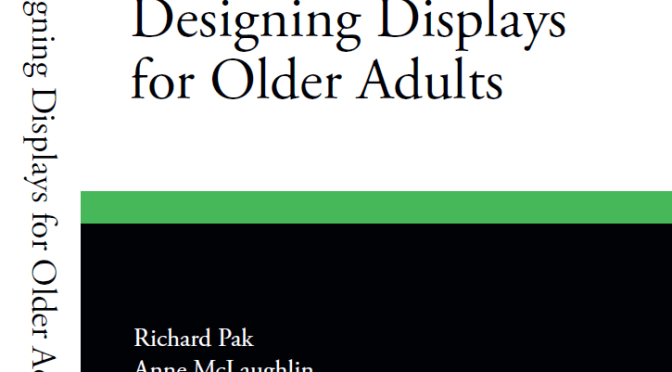 Designing Displays for Older Adults: Chapter 1 (excerpt)