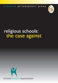 Religious Schools - The Case Against - Humanist Philosphers Group
