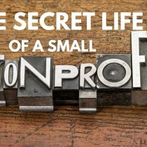The Secret Life of a Small Nonprofit
