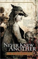 McDermott, J.M.: Never Knew Another