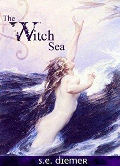 The Witch Sea, S.E. Diemer, 2012