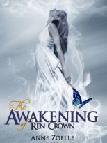 The Awakening of Ren Crown; Excelsine Press; July 9th 2012