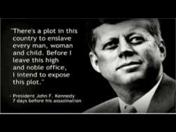 JFK tried to warn us.