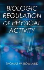 biologic regulation of physical activity