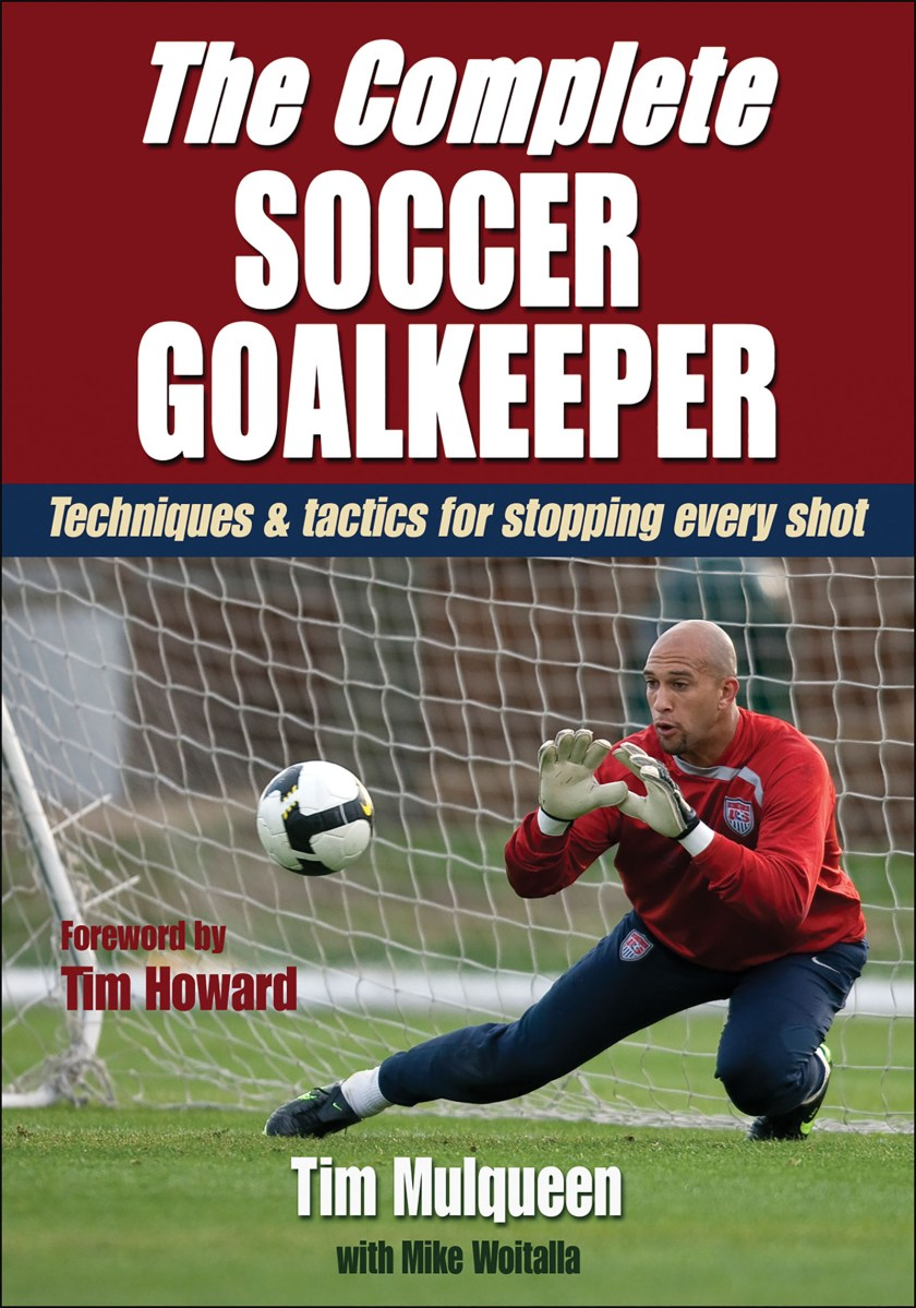 The Complete Soccer Goalkeeper