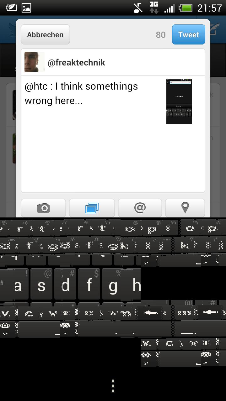 HTC One XL Tastatur bei erneutem aufrufen nach erstem Grafikfehler