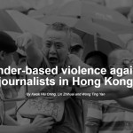 Gender-based Violence against Journalists in Hong Kong