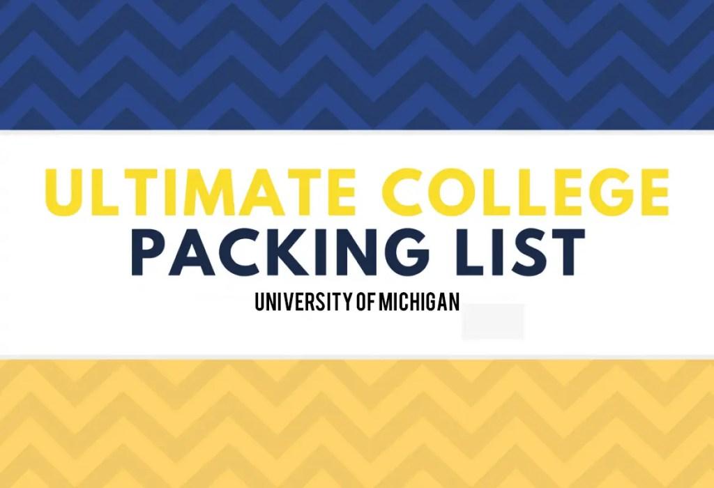 University of Michigan Packing list